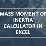 Mass Moment of Inertia Calculator in Excel, Pt. 1