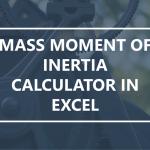 Mass Moment of Inertia Calculator in Excel, Pt. 1