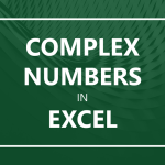 Complex Numbers in Excel