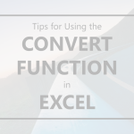 Tips for Using the CONVERT Function in Excel