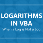 Logarithms in VBA: When a Log is not a Log