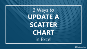 3 Ways to Update a Scatter Chart in Excel