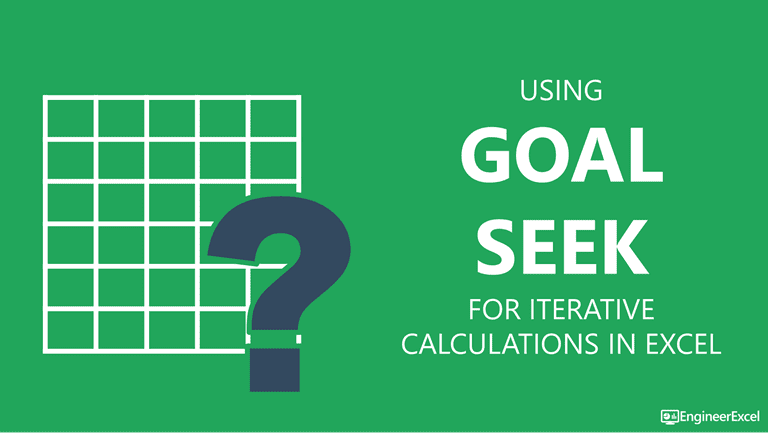 Numerical Iteration in Excel with Goal Seek | EngineerExcel